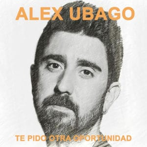 Alex Ubago Te pido otra oportunidad