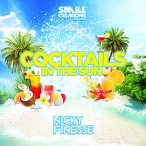 Cocktails in the Sun -Nicky Finesse