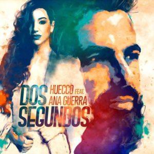 Huecco dos segundos Ana Guerra Música Nueva Warner Mayo 2020