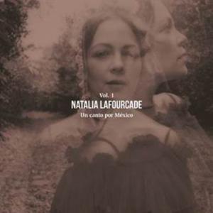 Natalia Lafourcade Un Canto por México