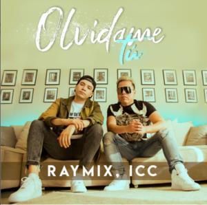 Raymix olvídame tú ICC