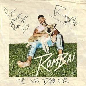 ROMBAI TE VA DOLER mayo 2020 música nueva sony