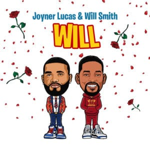 "Joyner Lucas ""Will Remix"" Will Smith música independiente 2020"