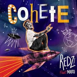 Redzreal ft. Maro COHETE nueva música independiente 2020