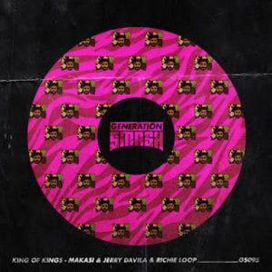King of Kings – Makasi & Jerry Davila ft. Richie Loop