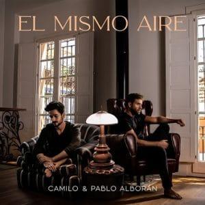 CAMILO EL MISMO AIRE PABLO ALBORÁN