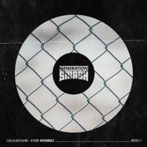 Lockdown - Vito Mendez musica nueva edm junio 2020
