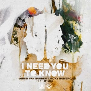 Armin van Buuren & Nicky Romero feat. Ifimay - I Need You To Know