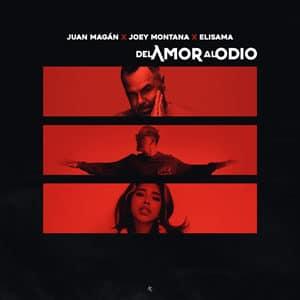 Juan Magan X Joey Montana X Elisama Del Amor Al Odio