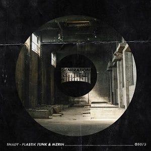 Shady – Plastik Funk & MZRIN