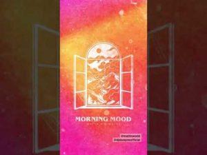 Morning Mood – MATTN x D-wayne