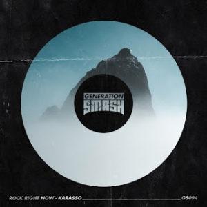 Rock Right Now – Karasso