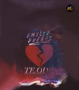 Emilio Dueñas Te odio
