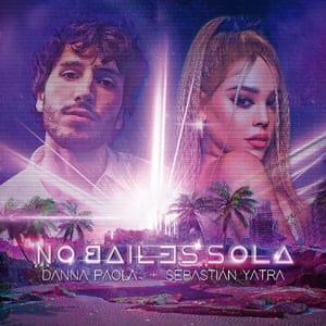 Danna Paola y Sebastián Yatra No Bailes Sola Música Nueva Universal Music julio 2020