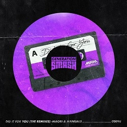 Did It For You (The Remixes)
