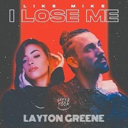 Like Mike I Lose Me Layton Greene