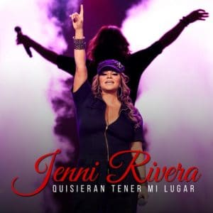 QUISIERAN TENER MI LUGAR JENNI RIVERA musica nueva sony music julio 2020