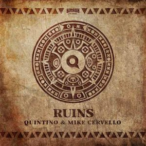 Quintino & Mike Cervello launch Ruins