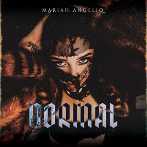 Mariah Angeliq estrena nuevo y primer EP Normal