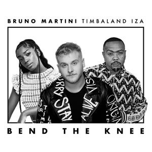 Bruno Martini ft. Iza & Timbaland Bend The Knee