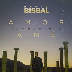 David Bisbal Amor Amé musica nueva universal agosto 2020