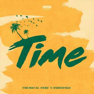 Time - Chemical Surf x Dubdisko