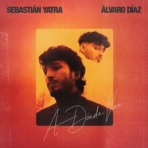 Sebastián Yatra A Dónde Van Álvaro Díaz