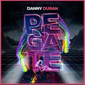 Danny Durán Pégate musica nueva warner agosto 2020