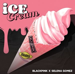 ICE CREAM DE BLACKPINK & SELENA GOMEZ