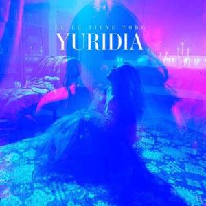 YURIDIA ÉL LO TIENE TODO