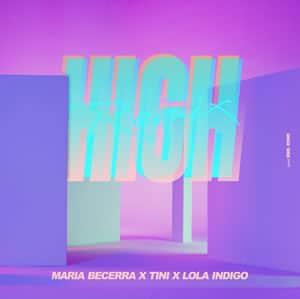 Maria Becerra Tini Lola Indigo remix High