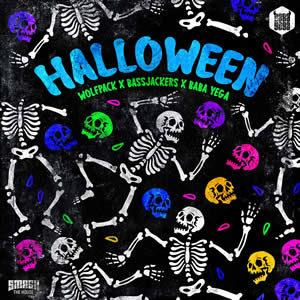 Halloween - Wolfpack x Bassjackers x Baba Yega