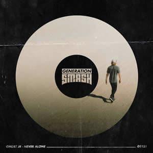 Never Alone - Ghost Jr. edm octubre 2020