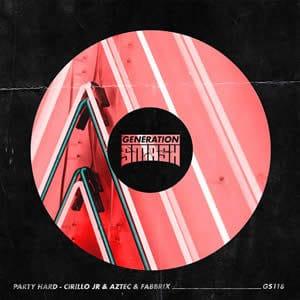 Party Hard - Cirillo Jr. & Aztec & Fabbrix