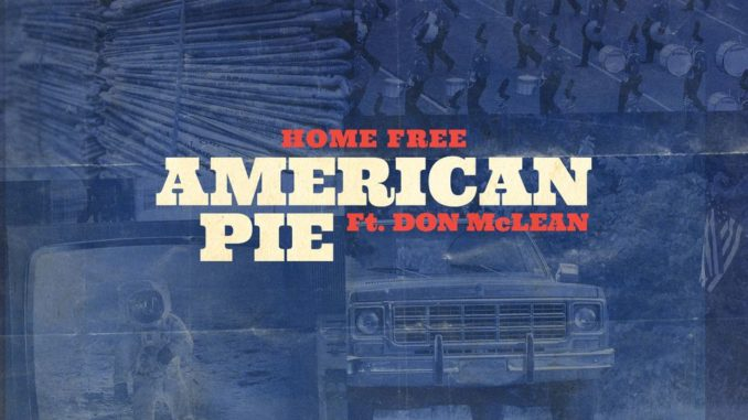 American Pie 2021 Home Free Don McLean