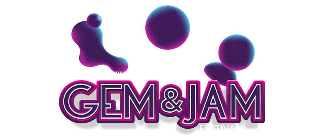 Gem and Jam Festival - Detalles previos - Entradas Lineups - Pontik Radio