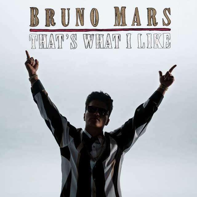 """Bruno Mars - """"That's What I Like"""" - single"""