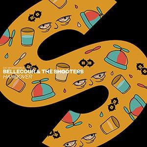Bellecour & The Shooters - Hangover