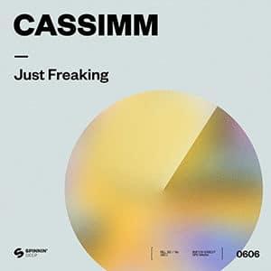 CASSIMM - Just Freaking - julio 2021
