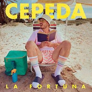 """Cepeda – """"La Fortuna"""""""