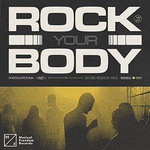 Chocolate Puma - Rock Your Body