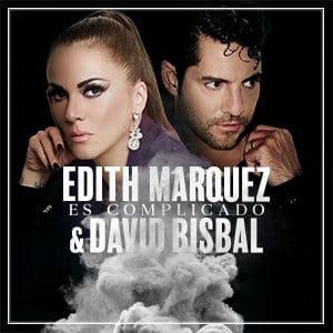 """Edith Márquez y David Bisbal - """"Es Complicado"""""""