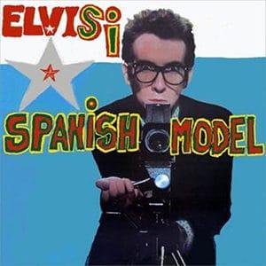 """Elvis Costello – """"Spanish Model"""" - julio 2021"""