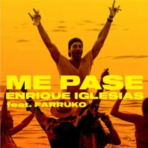 Enrique Iglesias y Farruko - Me Pase Julio 2021