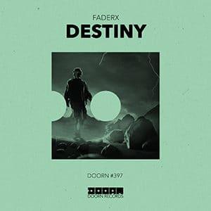FaderX - Destiny - julio 2021