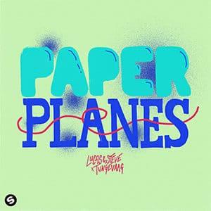 Lucas & Steve x Tungevaag - Paper Planes