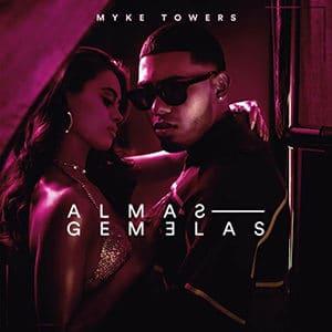 """Myke Towers – """"Almas Gemelas"""""""
