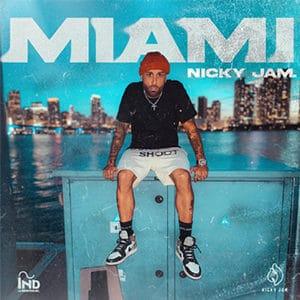 """Nicky Jam - """"Miami"""""""