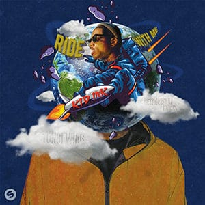 Tungevaag - Ride With Me (feat Kid Ink) [Retrovision Remix] - julio 2021