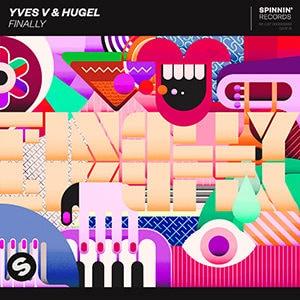 Yves V & HUGEL - Finally - julio 2021